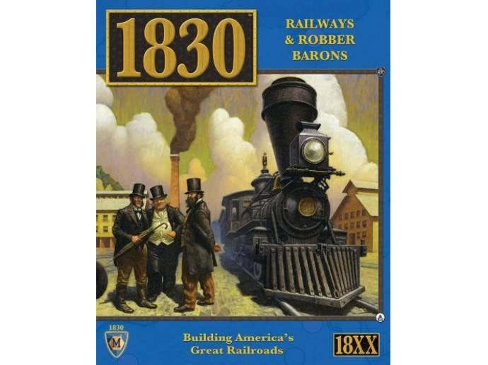 1830(1830: Railways & Robber Barons)
