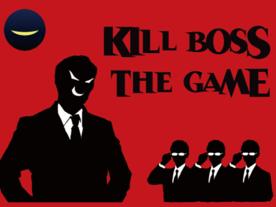 KILL BOSS the GAME