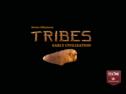 トライブス:先史の文明