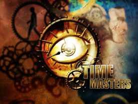 タイム・マスターズ(Time Masters)