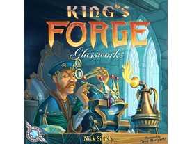 キングスフォージ:ガラス工場(King's Forge: Glassworks )