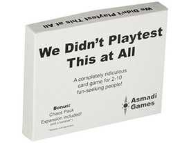 テストプレイなんてしてないよ(We Didn't Playtest This at All)