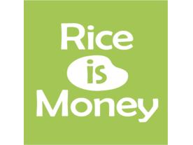 ライス・イズ・マネー(Rice is Money)