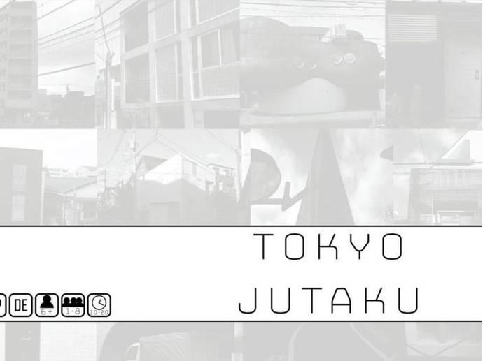 Tokyo Jutaku(トーキョー 住宅)