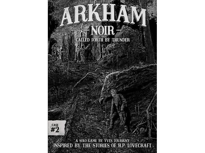 アーカム・ノワール 事件簿2 雷鳴に招かれしもの(Arkham Noir: Case #2 – Called Forth By Thunder)