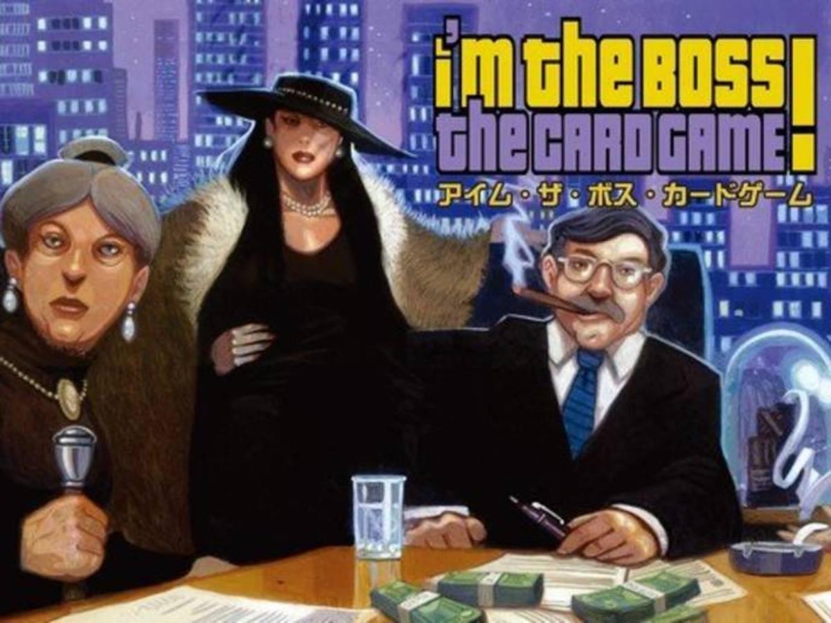 アイム・ザ・ボス:カードゲーム(I'm the Boss!: The Card Game)の画像 #40007 まつながさん