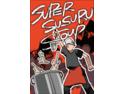 スーパーススルスープ(Super Susuru Soup)